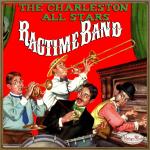 Ragtime Band, The Charleston All Stars