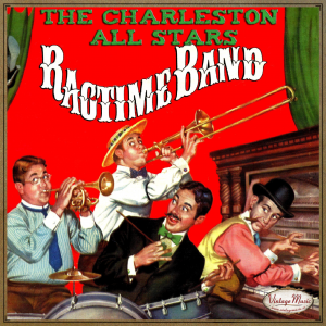 Ragtime Band, The Charleston All Stars