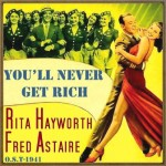 You'll Never Get Rich (O.S.T - 1941), Varios Artistas