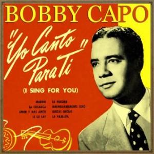 Yo Canto para Ti, Bobby Capó