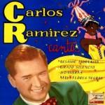 Canciones Colombianas, Carlos Ramírez