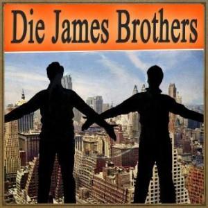 Wenn, Die James Brothers