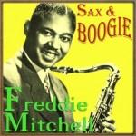Sax & Boogie, Freddie Mitchell