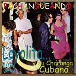 Loyolita Y Su Charanga Cubana