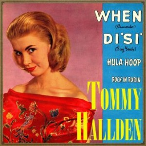 When, Tommy Hallden