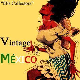 Vintage México Selection