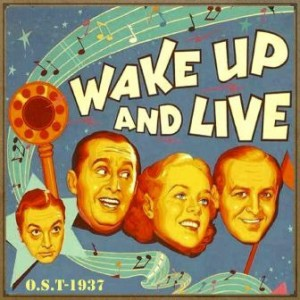 Wake Up and Live (O.S.T – 1937), Varios Artistas