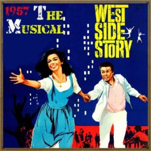West Side Story, 1957 the Musical