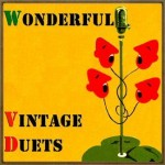 Wonderful Vintage Duets, Varios Artistas