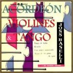 Acordeón, Violines y Tango, Joss Baselli