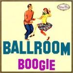 Ballroom, Boogie, Bailes de Salón