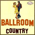 Ballroom, Country, Bailes de Salón