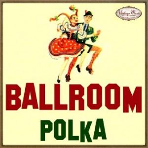 Ballroom, Polka, Bailes de Salón