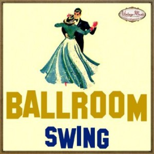 Ballroom, Swing, Bailes De Salón