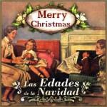 Las Edades de la Navidad, The Christmas Ages