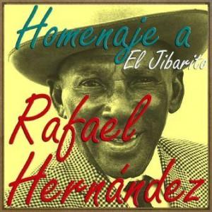 """Homenaje a Rafael Hernández """"El Jibarito"""""""