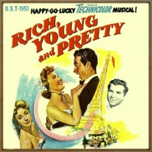 Rich, Young & Pretty (O.S.T – 1951), David Rose