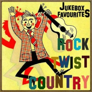 Jukebox Favourites: Rock, Country & Twist