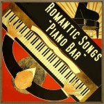 "Romantic Songs ""Piano Bar"""