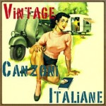 Vintage canzoni italiane, Canciones Italianas