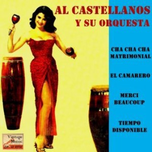 Cha Cha Cha Matrimonial, Al Castellanos