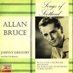 Hail Caledonia, Allan Bruce