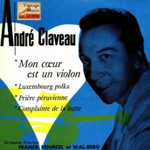 Mon Coeur Est Un Violon, André Claveau