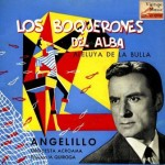 Los Boquerones Del Alba, Angelillo