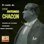 El Canto de Don Antonio Chacón