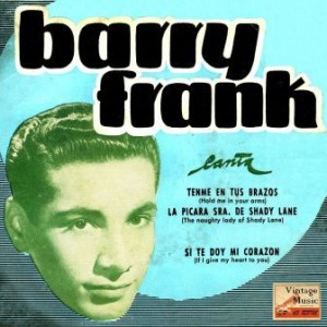 The Naughty Lady Of Shady Lane, Barry Frank