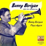 Plays Again, Bunny Berigan