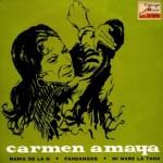 Mi Mare La Tana, Carmen Amaya