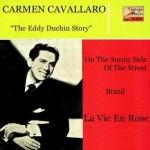 The Eddy Duchin Story, Carmen Cavallaro