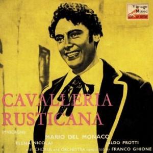 Cavalleria Rusticana, Mario del Mónaco y Elena Nicolai