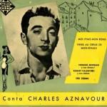 Moi J' Fais Mon Rond, Charles Aznavour