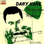 Son Harmonica Et Ses Rythmes, Dany Kane