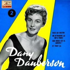 Face Au Destin, Dany Dauberson