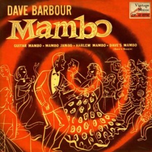 Mambo, Dave Barbour