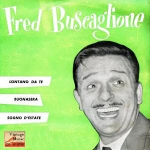 Buonasera, Fred Buscaglione
