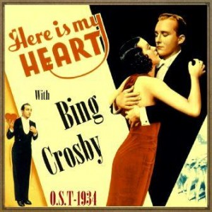 Here Is My Heart (O.S.T – 1934), Bing Crosby