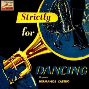 Strictly For Dancing, Orquesta Hermanos Castro