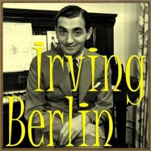 Irving Berlin, Irving Berlin