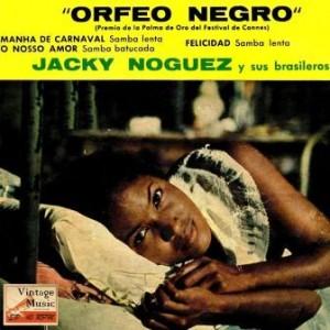 Orfeo Negro, Jacky Noguez