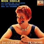 Mon Oncle, Jacqueline François