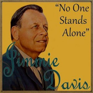 No One Stands Alone, Jimmie Davis