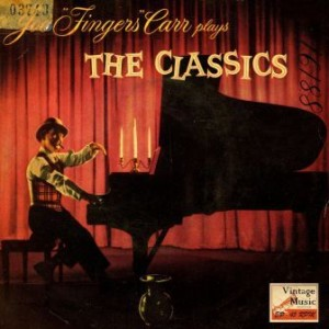 "Plays The Classics, Joe ""Fingers"" Carr"