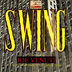 """Swing"" Violín, Joe Venuti"