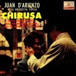 Chirusa, Juan D'Arienzo