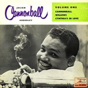Cannonball, Julian Cannonball Adderley