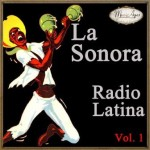 La Sonora Radio Latina Vol. 1